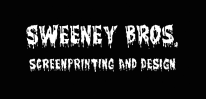 SWEENEY BROS SCREEN PRINTING & DESIGN